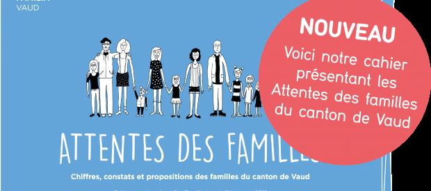 Publication de notre cahier «Attentes des familles»
