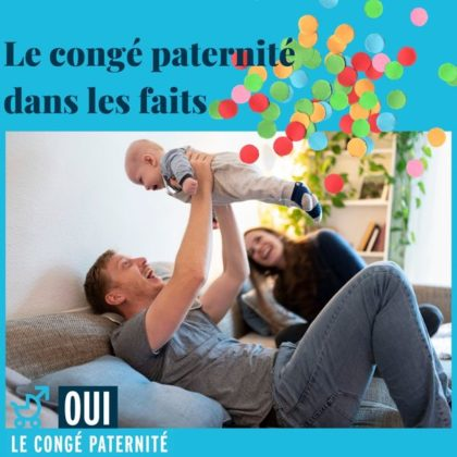 Le congé paternité de 2 semaines dès le 1er janvier 2021 !
